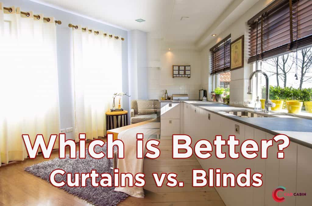 Which Is Better? Blinds or Curtains?