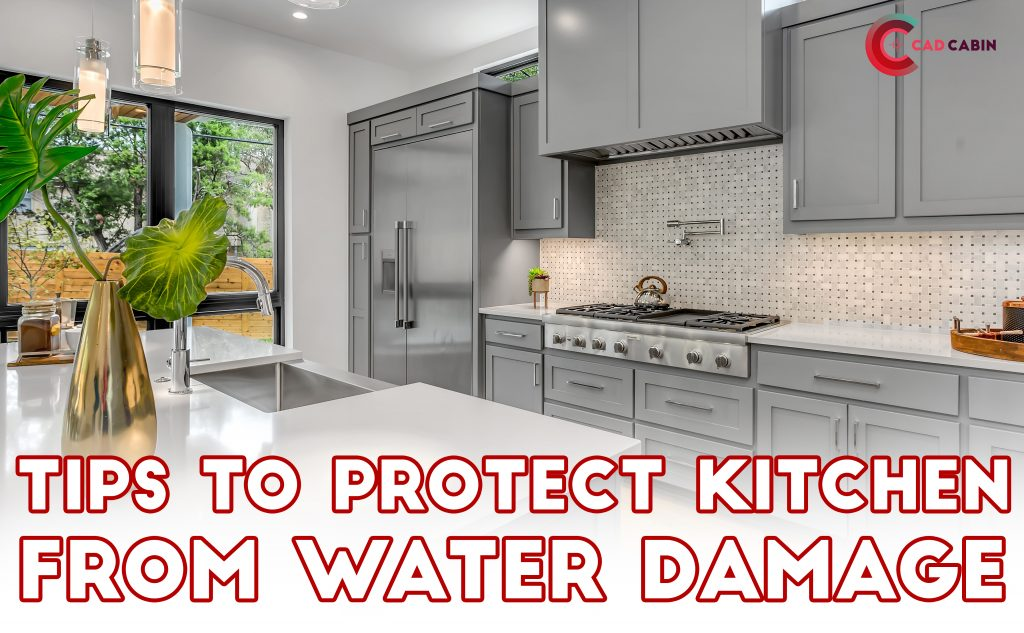Tips to Protect Kitchen from Water Damage